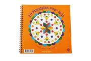 20 Mandalas pour tous – Coloriage - Imprimé en France sur papier recyclé